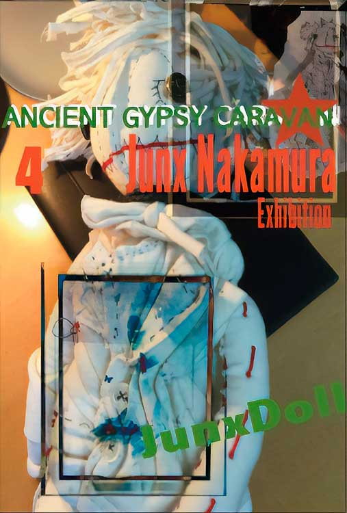 ANCIENT GYPSY CARAVAN 4 Junx Nakamura Exhibition